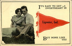It's Easy to Get a Sweetheart in Ligonier, Ind., But None Like You