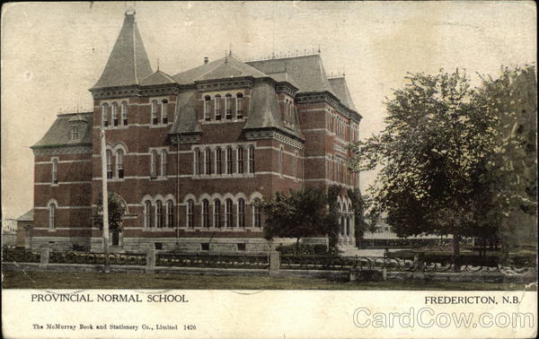 Provincial Normal School Fredericton Canada New Brunswick