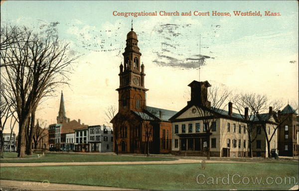Congregational Church and Court House Westfield Massachusetts