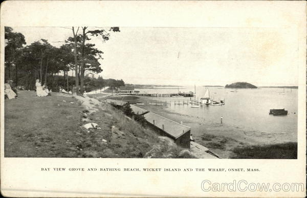 Bay View Grove and Bathing Beach, Wicket Island and the Wharf Onset Massachusetts