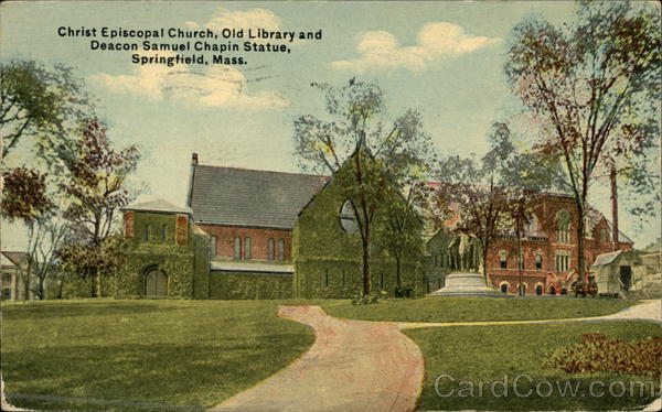 Christ Episcopal Church, Old Library and Deacon Samuel Chapin Statue Springfield Massachusetts