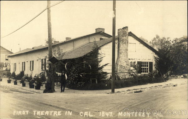 First Theatre in California, Monterey CA 1847