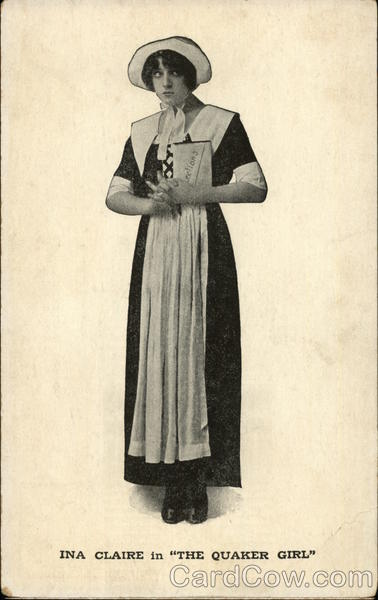 Ina Claire in The Quaker Girl Actresses