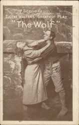 "Scene from Eugene Walter's ""The Wolf"""