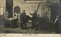 "Herr Von Barwig Leaves for Leipsig ""The Music Master"" Act III"