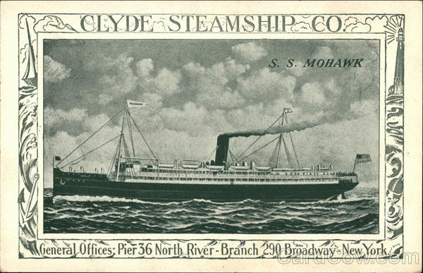 S.S. Mohawk, Clyde Steamship Co. S. S. Mohawk Steamers