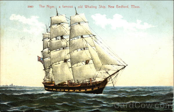 The Niger, A Famous Old Whaling Ship, New Bedford, Mass.