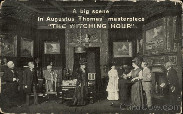 A Big Scene in Augustus Thomas' Masterpiece The Witching Hour