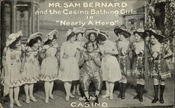 "Mr. Sam Bernard and the Casino Bathing Girls in ""Nearly a Hero"" at the Casino"