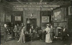 "A Big Scene in Augustus Thomas' Masterpiece ""The Witching Hour"""