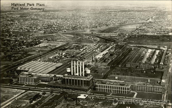 The Highland Park Plant Ford Motor Company