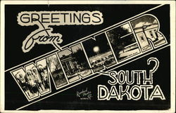 Greetings from Winner, South Dakota