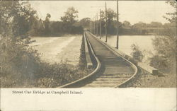 Street Car Bridge at Campbell's Island