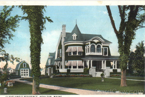 Cleveland's Residence Houlton Maine