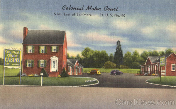 Colonial Motor Court Baltimore Maryland