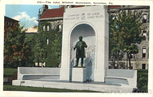 The John Mitchell Monument Scranton Pennsylvania