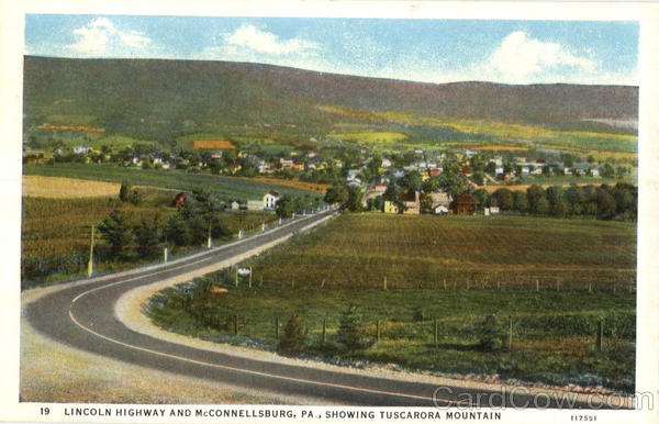 Lincoln Highway And McConnellburg Scenic Pennsylvania