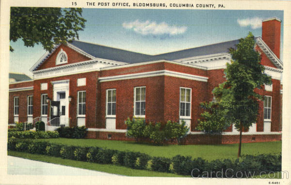 The Post Office, Columbia County Bloomsburg Pennsylvania