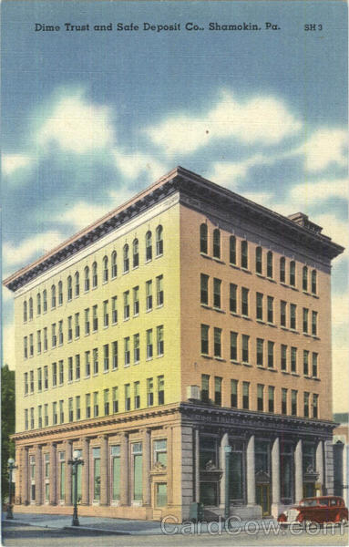 Dime Trust And State Deposit Co. Shamokin Pennsylvania