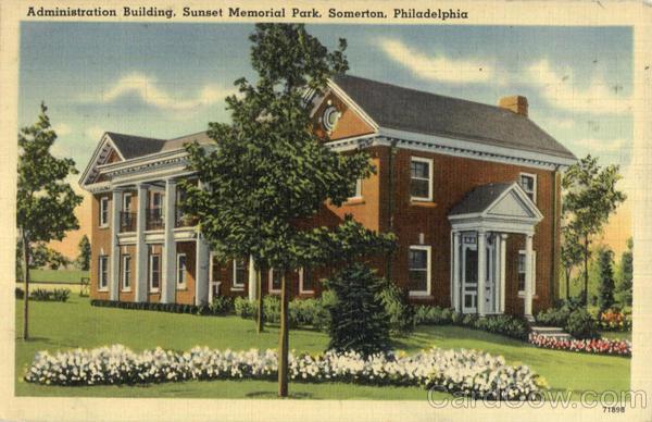 Administration Building Sunset Memorial Park Somerton Pa