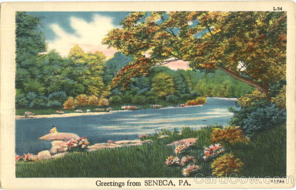 Greetings From Seneca Pennsylvania
