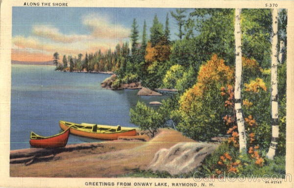 Greetings From Onway Lake, Onway Lake Raymond New Hampshire