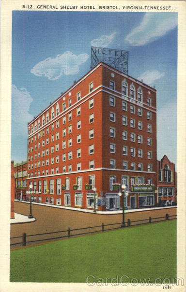 General Shelby Hotel Bristol Virginia