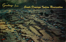Greetings from Santo Domingo Indian Reservation