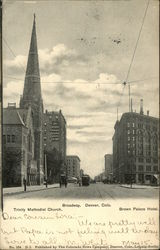 Trinity Methodist Church and Brown Palace Hotel, Broadway