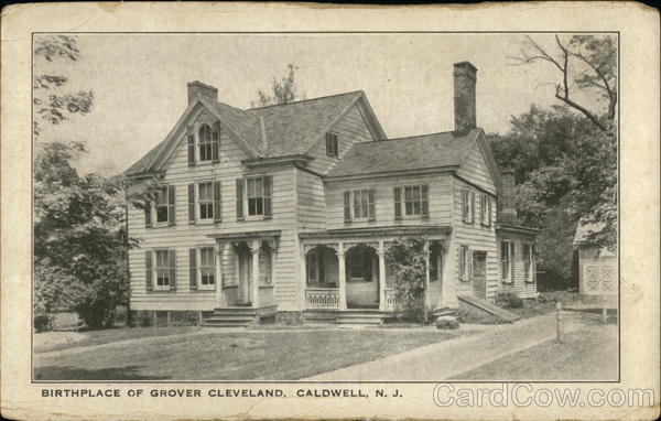Birthplace of Grover Cleveland Caldwell New Jersey