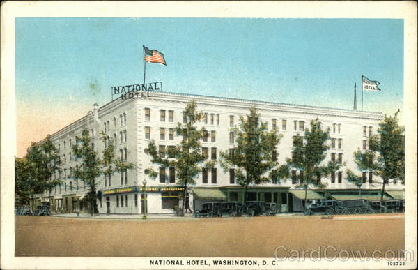 The National Hotel Washington District of Columbia