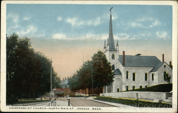 Universalist Church, North Main Street Orange Massachusetts