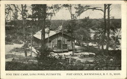 Pine Tree Camp, Long Pond - Post Office, Bourneville. R. F. D.