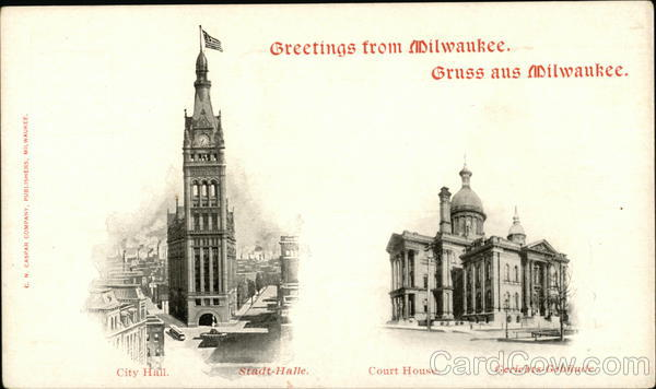 City Hall and Court House Milwaukee Wisconsin