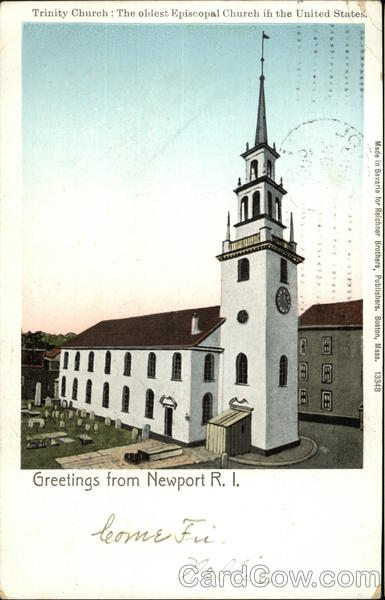 Trinity Church: The Oldest Episcopal Church in the United States Newport Rhode Island