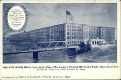 The New Wood Mill, The Largest Worsted Mill in the World