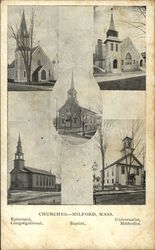 Churches - Milford, Mass. Episcopal, Congregational, Baptist, Universalist, Methodist