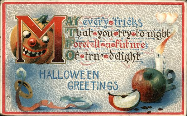 May Every Ticks That You Try To-Night Foretell a Future of True Delight Halloween Greetings Vintage Post Card