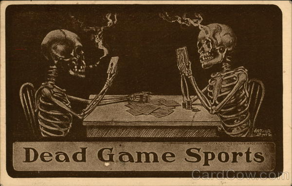 Skeletons Smoking and Gambling with Playing Cards Death