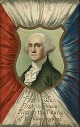 """First in War, First in Peace, First in the hearts of his Countrymen."" - George Washington"