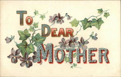 To Dear Mother with Flowers