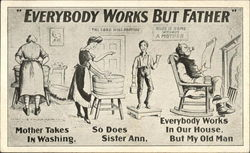 Everybody Works but Father Postcard