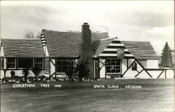 Christmas Tree Inn Santa Claus, AZ Postcard