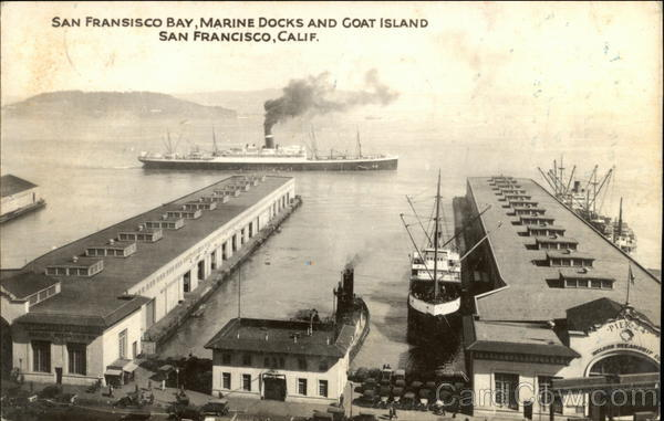San Francisco Bay, Marine Docks and Goat Island California