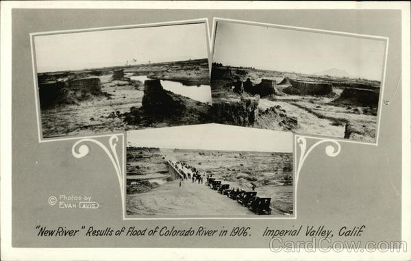 New River Results of Flood of Colorado River in 1906 Imperial Valley California