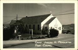 Camp Joseph H. Pendelton - Post Chapel