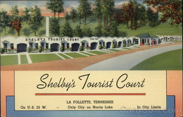 Shelby's Tourist Court La Follette Tennessee