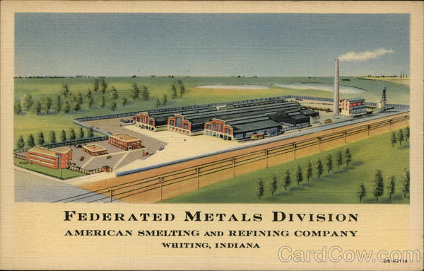 Federated Metals Division - American Smelting and Refining Company Whiting Indiana