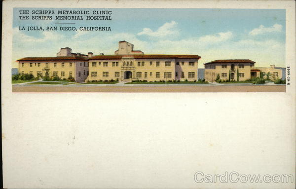 The Scripps Metabolic Clinic, The Scripps Memorial Hospital San Diego California