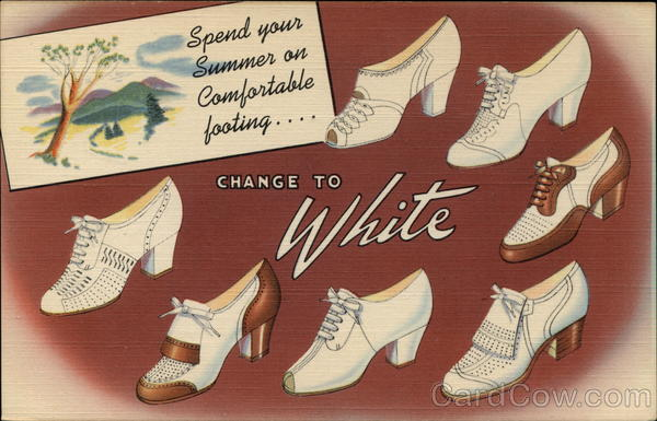 Change to White - Shoe Advertising 1940's